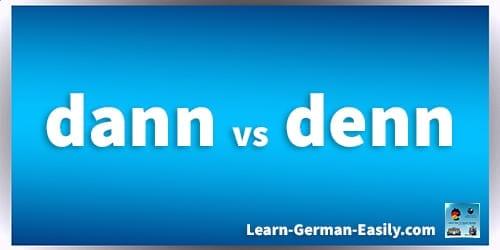 dann and denn German